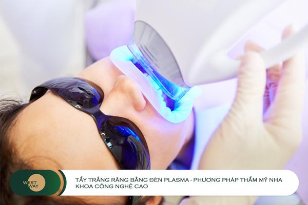 Tẩy trắng răng bằng đèn Plasma có hại không?
